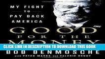 [Ebook] Good for the Money: My Fight to Pay Back America Download online