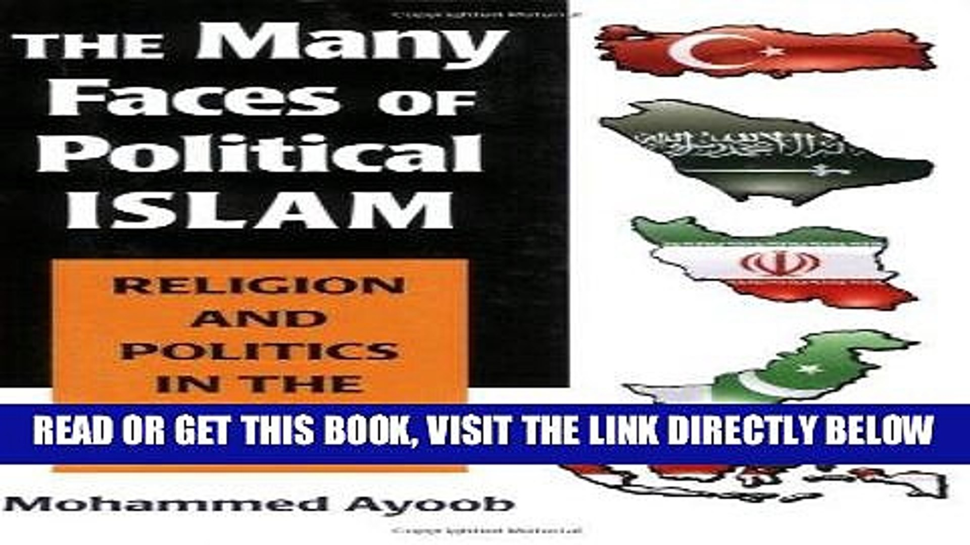 [EBOOK] DOWNLOAD The Many Faces of Political Islam: Religion and Politics in the Muslim World READ