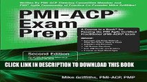 Read Now PMI-ACP Exam Prep, Second Edition: A Course in a Book for Passing the PMI Agile Certified