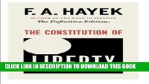 [Ebook] The Constitution of Liberty: The Definitive Edition (The Collected Works of F. A. Hayek)