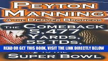 [BOOK] PDF Peyton Manning   the Denver Broncos - The Comeback 5,477 Yards, 55 Tds,   His Return to