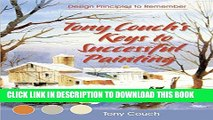 Read Now Tony Couch s Keys to Successful Painting PDF Book