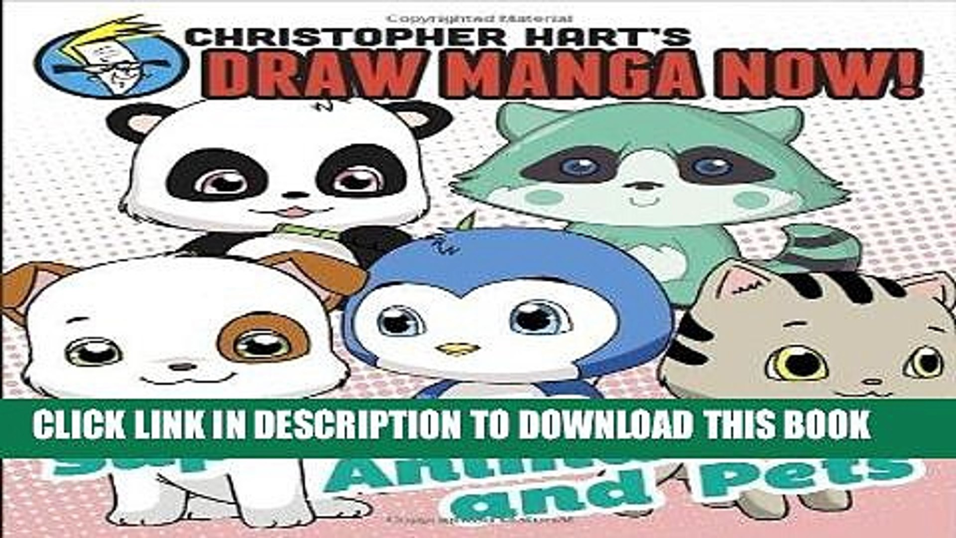 Read Now Supercute Animals and Pets: Christopher Hart s Draw Manga Now! Download Book