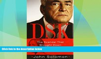 Big Deals  DSK: The Scandal That Brought Down Dominique Strauss-Kahn  Best Seller Books Most Wanted