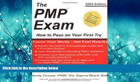Choose Book The PMP Exam: How to Pass on Your First Try by Andy Crowe (2004-12-01)
