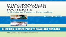 Read Now Pharmacists Talking with Patients: A Guide to Patient Counseling (LWW in Touch Series)