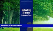 Big Deals  Rethinking Evidence: Exploratory Essays  Best Seller Books Most Wanted