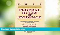 Big Deals  Federal Rules of Evidence: With Advisory Committee Notes and Legislative History, 2012