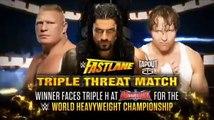 Brock Lesnar vs Roman Reigns vs Dean Ambrose Highlights Fastlane 2016