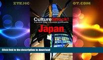 READ  Culture Shock! Japan: A Survival Guide to Customs and Etiquette (Culture Shock! Guides)