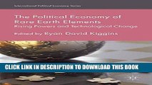 [PDF] The Political Economy of Rare Earth Elements: Rising Powers and Technological Change