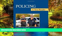 Must Have  Policing: A Text/Reader (SAGE Text/Reader Series in Criminology and Criminal Justice)