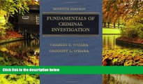 Must Have  Fundamentals of Criminal Investigation (O haras Fundamentals of Criminal