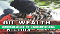 [PDF] Oil Wealth and Insurgency in Nigeria Full Collection
