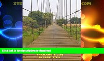 READ BOOK  Southeast Asia On a Rope: Thailand and Laos: Thailand, Laos, Luang Prabang, Chiang