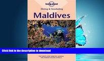 FAVORITE BOOK  Diving   Snorkeling Maldives (Lonely Planet Diving   Snorkeling Maldives)  BOOK