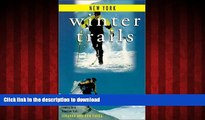 FAVORIT BOOK Winter Trails New York: The Best Cross-Country Ski   Snowshoe Trails (Winter Trails