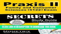 Read Now Praxis II Family and Consumer Sciences (5122) Exam Secrets Study Guide: Praxis II Test