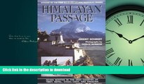 READ  Himalayan Passage: Seven Months in the High Country of Tibet Nepal China India and Pakistan