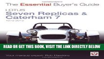 [FREE] EBOOK Lotus Seven Replicas   Caterham 7: 1973 to 2013 (The Essential Buyer s Guide) BEST