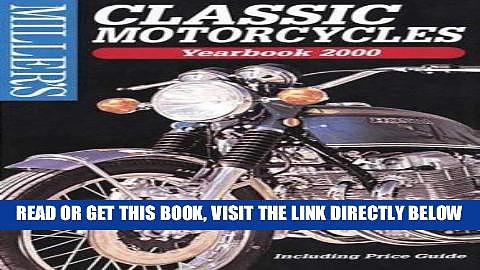 [READ] EBOOK Miller s: Classic Motorcycles: Yearbook 2000 (Miller s Classic Motorcycles Price
