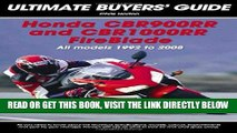 [READ] EBOOK Honda CBR900RR   CBR 1000RR FireBlade: All Models 1992-2008 (Ultimate Buyers  Guide)