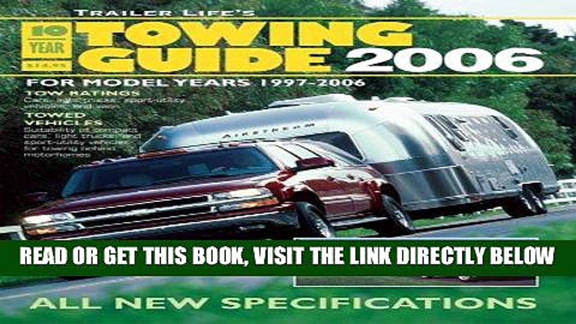 [READ] EBOOK Trailer Life s 10-Year Towing Guide 2006: For Model Years 1997-2006 BEST COLLECTION