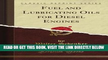 [FREE] EBOOK Fuel and Lubricating Oils for Diesel Engines (Classic Reprint) BEST COLLECTION