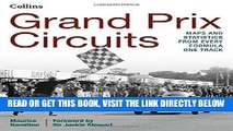 [READ] EBOOK Grand Prix Circuits: History and Course Map for Every Formula One Circuit BEST