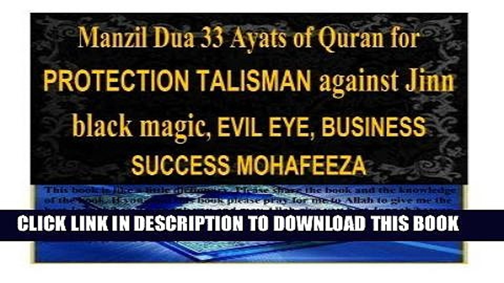 [Free Read] Manzil Dua 33 Ayats of Quran for PROTECTION TALISMAN against  Jinn black magic, EVIL
