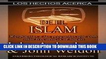 [PDF] FREE Los Hechos Acerca Del Islam (Los Hechos Acerca (Facts On)) (Spanish Edition) [Read]