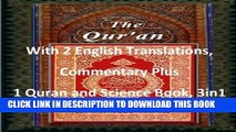Read Now THE QURAN: With 2 English Translations, Commentary Plus 1 Quran and Science Book, 3in1