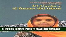 [PDF] FREE El Coran y el futuro del Islam / Koran and the Future of Islam (Spanish Edition)