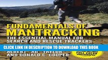 Read Now Fundamentals of Mantracking: The Step-by-Step Method: An Essential Primer for Search and