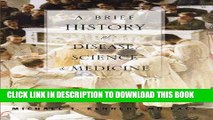 [PDF] A Brief History of Disease, Science and Medicine Full Colection