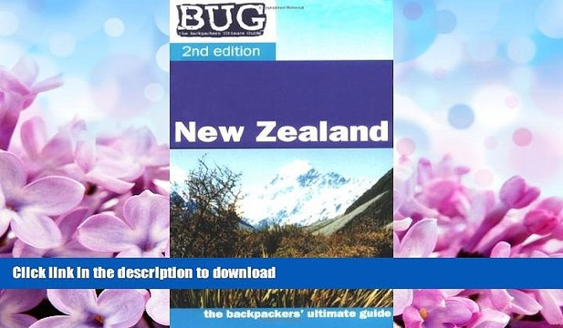 FAVORITE BOOK  BUG New Zealand: The backpackers ultimate guide (Backpackers  Ultimate Guidebook: