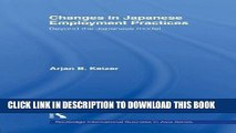[Ebook] Changes in Japanese Employment Practices: Beyond the Japanese Model (Routledge