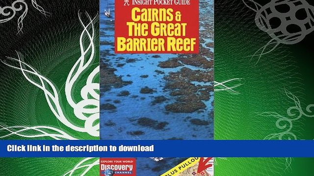 READ  Cairns   the Great Barrier Reef (Insight Pocket Guide Cairns   the Great Barrier Reef)  GET
