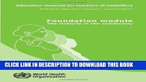[FREE] EBOOK Midwifery Education Modules: Education Material for Teachers of Midwifery (6 Modules)