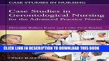[READ] EBOOK Case Studies in Gerontological Nursing for the Advanced Practice Nurse BEST COLLECTION