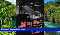 Must Have  Murder and the Making of English CSI  READ Ebook Full Ebook