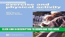 [READ] EBOOK Optimizing Exercise and Physical Activity in Older People, 3e BEST COLLECTION