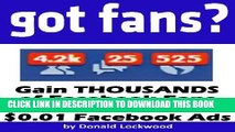 Best Seller Got Fans? Gain THOUSANDS of Facebook Fans EVERY DAY With #T#.01 Facebook Ads Free Read