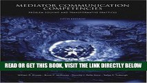[FREE] EBOOK Mediator Communication Competencies: Problem Solving and BEST COLLECTION