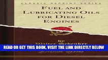 [READ] EBOOK Fuel and Lubricating Oils for Diesel Engines (Classic Reprint) BEST COLLECTION