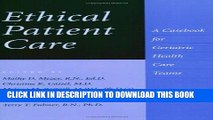 [READ] EBOOK Ethical Patient Care: A Casebook for Geriatric Health Care Teams BEST COLLECTION