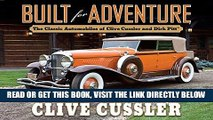 [READ] EBOOK Built for Adventure: The Classic Automobiles of Clive Cussler and Dirk Pitt ONLINE