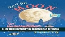 [PDF] To The Moon: The Honeymooners Book of Trivia - Official Authorized Edition Popular Online