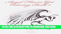 Ebook Angel Flower Girl Coloring Book 5: Angels, Demons, Fairies, Cat Girls And Other Fantasy