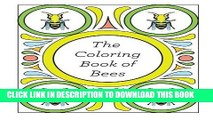 Best Seller The Coloring Book of Bees (Bees Colouring Book) Free Read